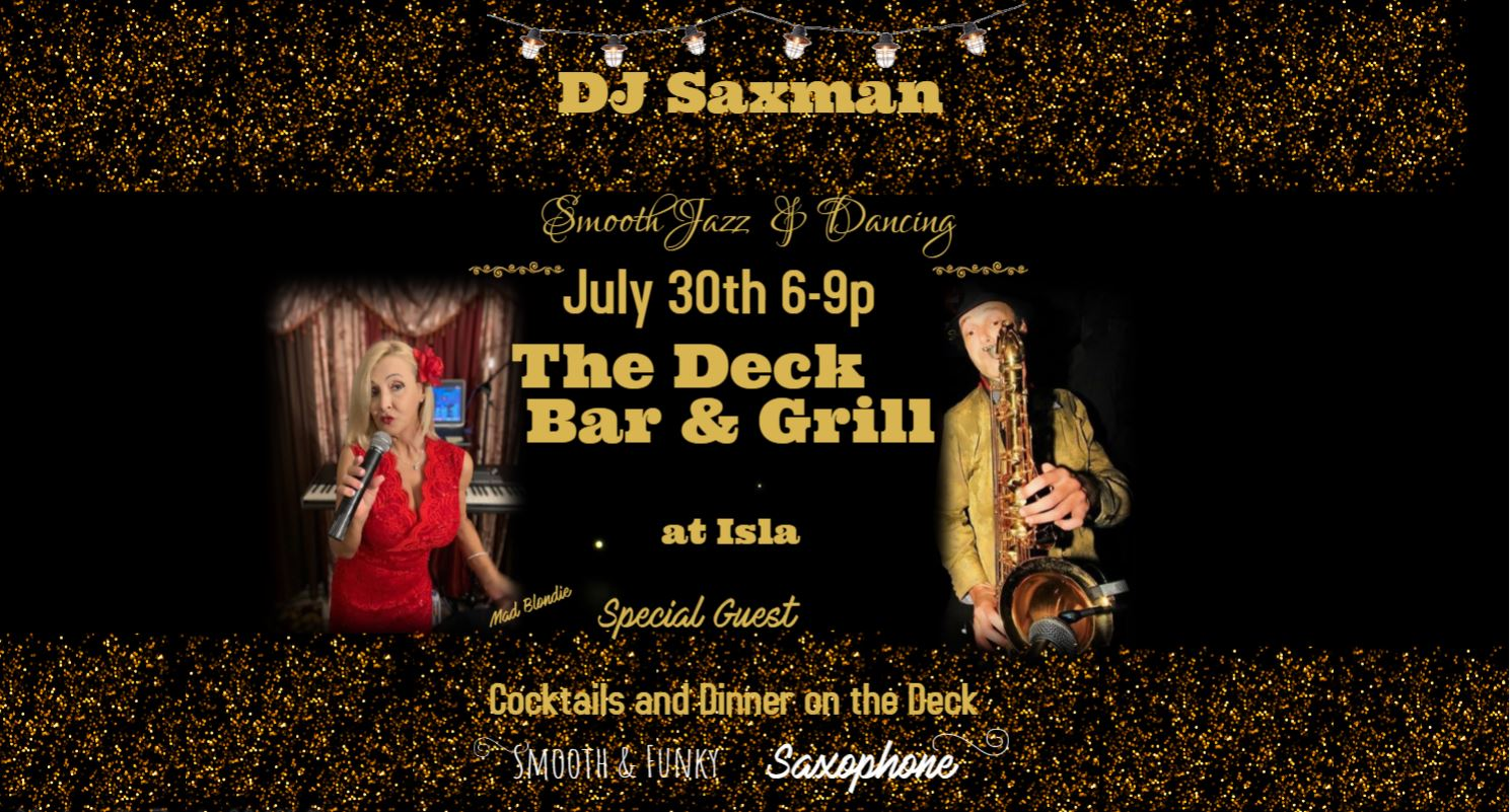 Wright Still DJSaxman Smooth Jazz Saxophonist at The Deck Bar and Grill St. Petersburg Fl